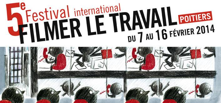 Festival-Filmer-le-Travail-a-Poitiers-du-7-au-16-fevrier-2014_taille706x330H