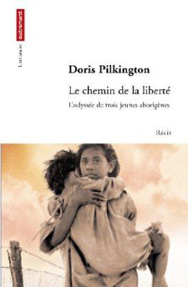 Le-chemin-de-la-liberte-doris-pilkington1